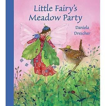 Lilla Fairys äng part av Daniela Drescher - 9781782500100 bok