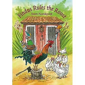 Findus Rules the Roost by Sven Nordqvist - 9781907359873 Book