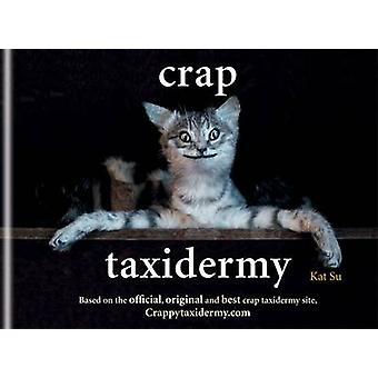 Onzin taxidermie door Kat Su - 9781844038039 boek