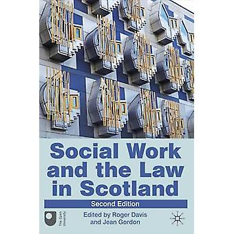 Social Work and the Law in Scotland (2nd Revised edition) by Roger Da