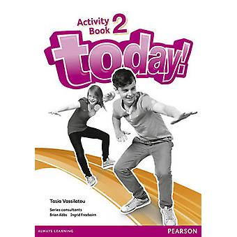 Today! 2 Activity Book by Tasia Vassilatou - 9781447900856 Book