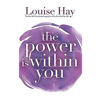 The Power is within You by Louise L. Hay - 9781561700233 Book