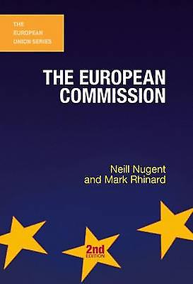 The European Commission (2nd New edition) by Neill Nugent - Mark Rhin