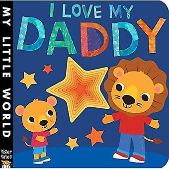 Jag älskar min pappa (min lilla värld)