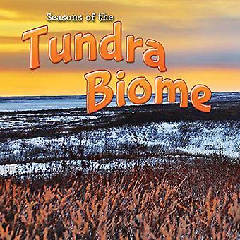 Seasons of the Tundra Biome (Biomes)