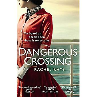 Dangerous Crossing: The captivating Richard & Judy Book Club 2017 page-turner