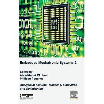 Analys av fel av inbäddade mekatroniska system volym 2 modellering simulering och optimering av El Hami & Abdelkhalak