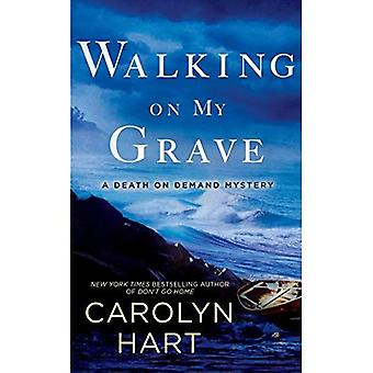 Walking On My Grave: A Death on Demand Mystery
