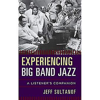 Erleben Bigband-Jazz: Des Zuhörers Begleiter (des Zuhörers Begleiter)