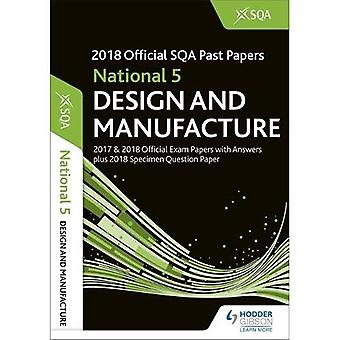 National 5 Design & Manufacture 2018-19 SQA Specimen and Past Papers with Answers