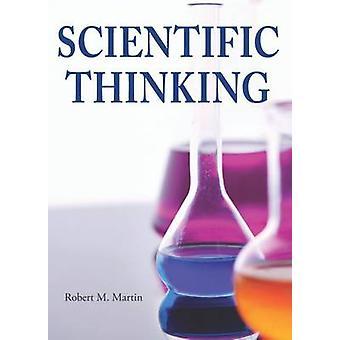 Scientific Thinking by Robert M. Martin - 9781551111308 Book