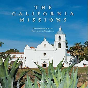 The California Missions by Ruben G. Mendoza - 9780847861514 Book