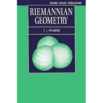 Riemannian Geometry by Willmore & T. J.