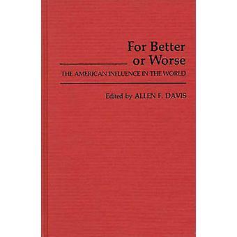 للأفضل أو الأسوأ من ذلك النفوذ في العالم عن طريق ألن ديفيس & فريمان