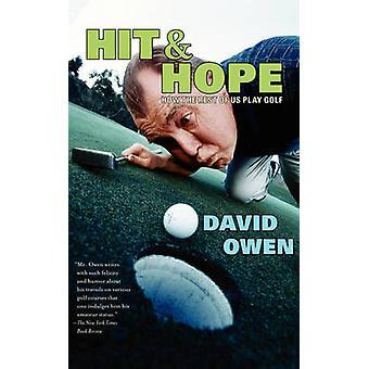 Hit hoop hoe de Rest van ons golfen door Owen & David