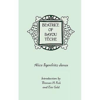 Beatrix van Bayou Tche door Jones & Alice Ilgenfritz