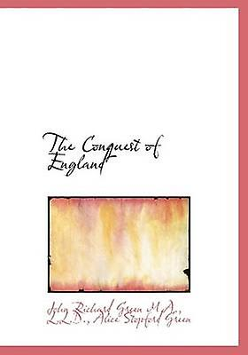 The Conquest of England by vert & John Richard