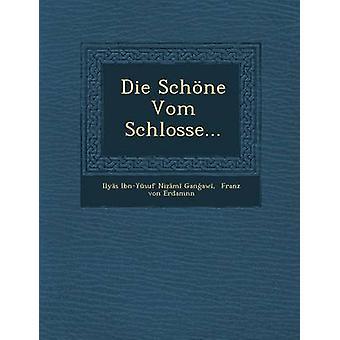 Die Schone Vom Schlosse... by Ily S. IbnY Suf Ni