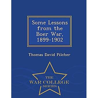 Some Lessons from the Boer War 18991902  War College Series by Pilcher & Thomas David