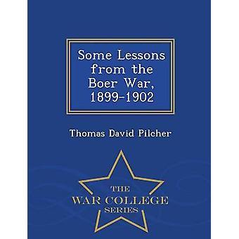 Quelques leçons de la guerre des Boers 18991902 War College série par Pilcher & Thomas David