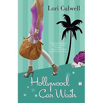 Hollywood Car Wash by Culwell & Lori