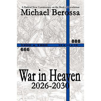 Krigen i himmelen 20262030 av Berossa & Michael