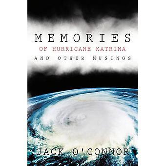 Minnen av orkanen Katrina och andra Musings av OConnor & Jack