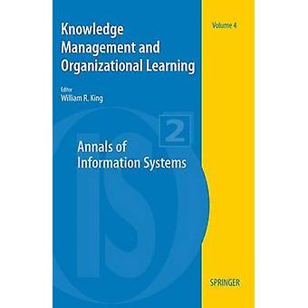 Knowledge Management och organisatoriskt lärande genom kung & William R.