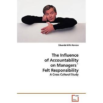 La influencia de la responsabilidad en los gerentes sentía responsabilidad por Herrera y Eduardo Wills