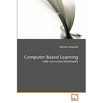 Computer Based Learning by Gasparidis & Dimitrios