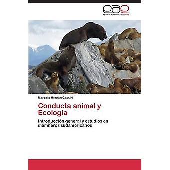 Ecologia y conducta Animal par Cassini Marcelo Hernan