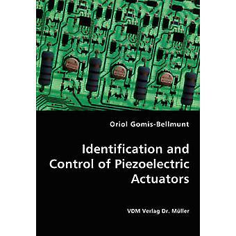 Identificação e controle dos atuadores piezoelétricos por GomisBellmunt & Oriol