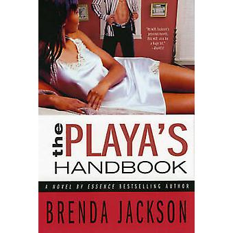 The Playa's Handbook by Brenda Jackson - 9780312331788 Book