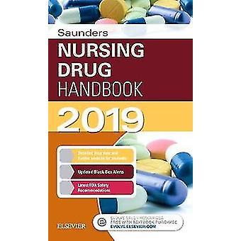 Saunders Nursing Drug Handbook 2019 by Robert J. Kizior - 97803236088