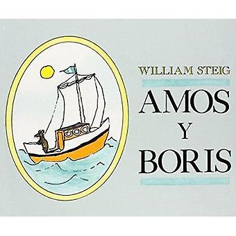 Amos y Boris by William Steig - William Steig - Maria Negroni - 97803