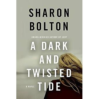 Dark and Twisted Tide by Sharon Bolton - S J Bolton - 9781250060495 B