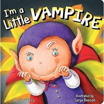 I'm a Little Vampire by Sonali Fry - Sanja Rescek - 9781481405041 Book
