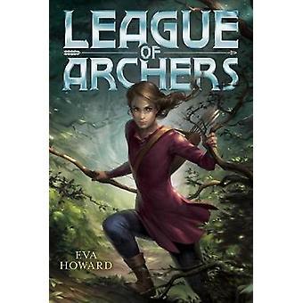 League of Archers by Eva Howard - 9781481460385 Book