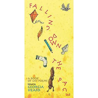 Falling Down the Page - A Book of List Poems by Georgia Heard - 978159