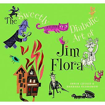The Sweetly Diabolic Art of Jim Flora by Irwin Chusid - Barb Economon