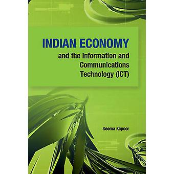 Indian Economy & the Information & Communications Technology (ICT) by