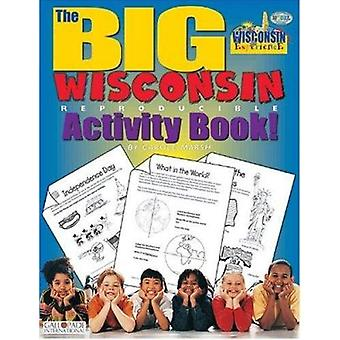 The Big Wisconsin Activity Book! by Carole Marsh - 9780793395422 Book