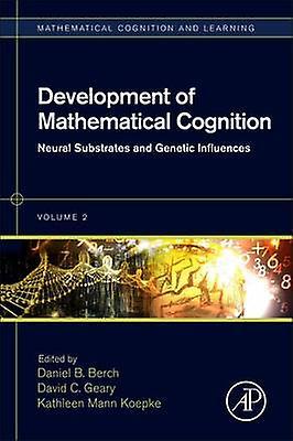 DevelopHommest of Mathematical Cognition by Daniel Berch