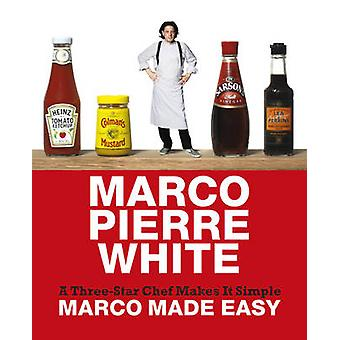 Marco Made Easy by Marco Pierre White