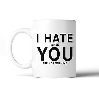 I Hate You 11Oz Ceramic Mug Funny Coffee Mug Valentine's Day Gifts