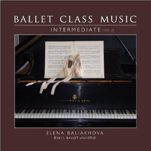 Elena Baliakhova - Ballet Class Music Vol. 2 Intermediate [CD] USA import