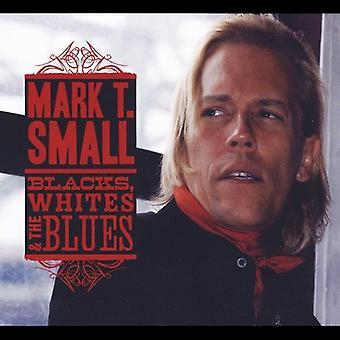 Mark T. Small - Blacks Whites & the Blues [CD] USA import
