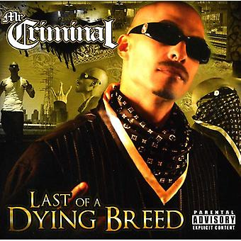 Mr. Criminal - Last of a Dying Breed [CD] USA import