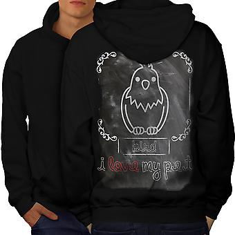 I love my Pet Bird Men BlackHoodie Back | Wellcoda