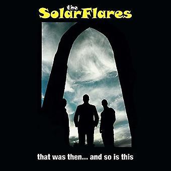 Solarflares - der var så... og så er denne [Vinyl] USA importerer